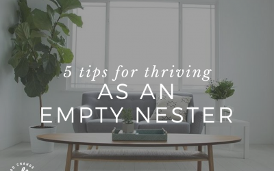 5 tips for thriving as an empty nester
