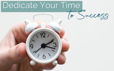 Dedicate Your Time to Success
